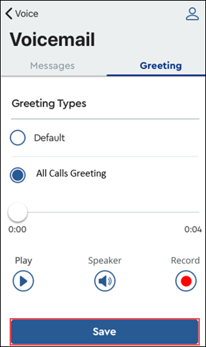Image of MyAccount Voicemail All Call Greeting highlighting Save