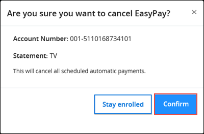 Image of the Cancel EasyPay Confirmation pop-up highlighting the Confirm link