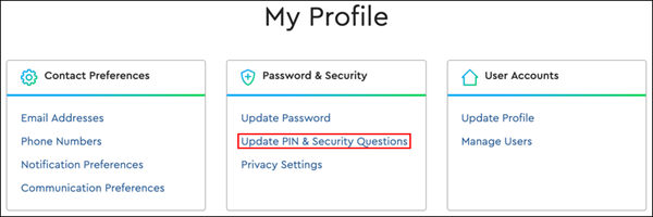 Image of My Profile, Update PIN & Security Questions