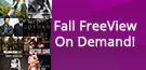 Fall FreeView On Demand