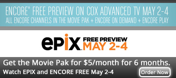 Watch Free Previews of HBO�, Cinemax� and Showtime� - Cox Advanced TV